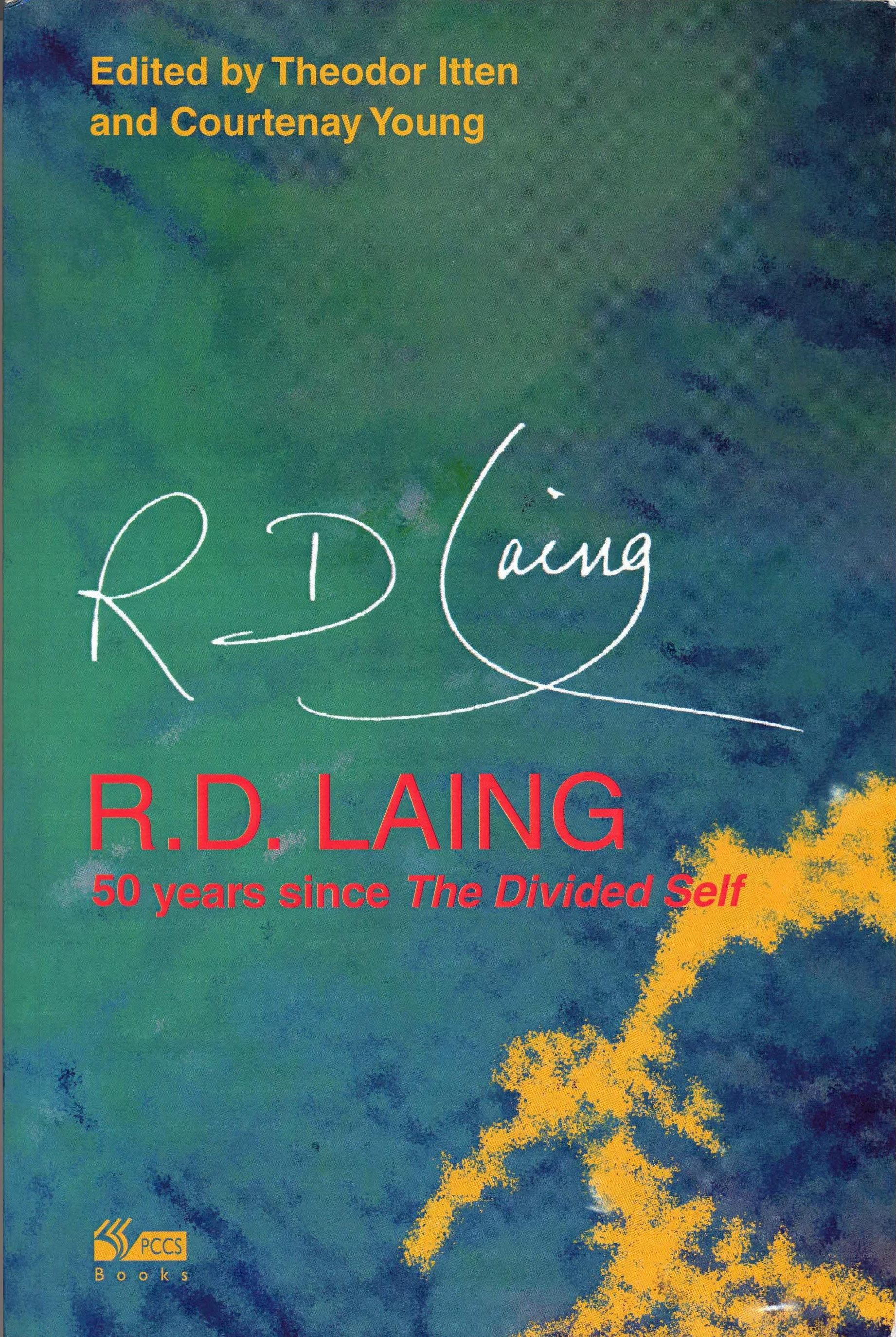"R. D. Laing - 50 Years Since ""The Divided Self"""